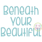 Beneath Your Beautiful Embroidery Font