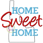 Home Sweet Home Idaho Embroidery