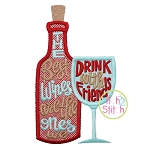 The Best Wines Are the Ones We Drink with Friends Applique