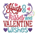Hugs Kisses and Valentine Wishes Embroidery