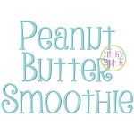 Peanut Butter Smoothie Embroidery Font