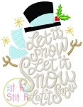 Let it Snow Snowman Embroidery
