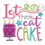 Let Them Eat Cake Applique