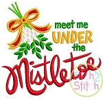 Meet Me Under the Mistletoe Embroidery