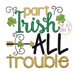 Part Irish All Trouble Embroidery