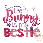 The Bunny Is My Bestie Embroidery