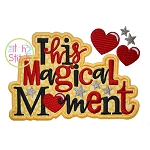This Magical Moment Applique