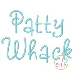 Patty Whack Embroidery Font