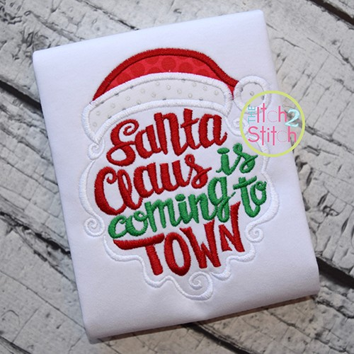 Santa Claus is Coming to Town Applique
