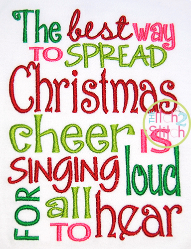 The Best Way To Spread Christmas Cheer.Spread Christmas Cheer Embroidery Design The Itch 2 Stitch