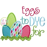 Eggs To DYE For Applique