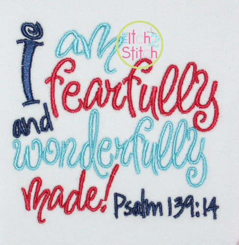 I Am Fearfully And Wonderfully Made Embroidery Design