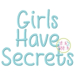 Girls Have Many Secrets Embroidery Font