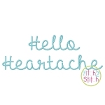 Hello Heartache Embroidery Font