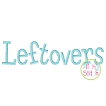 Leftovers Embroidery Font
