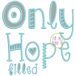 Only Hope Filled Embroidery Font