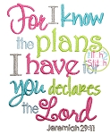 Jeremiah 29:11 For I know the Plans I have For You