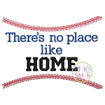 There's No Place Like HOME baseball Embroidery Only
