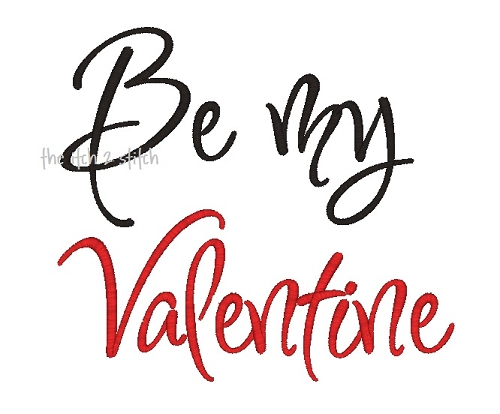 be my valentine embroidery design the itch 2 stitch