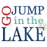 Go Jump in the Lake Embroidery