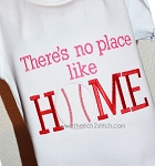 There's No Place Like HOME baseball applique