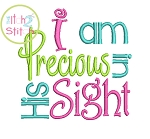 I am Precious in His Sight Embroidery Design