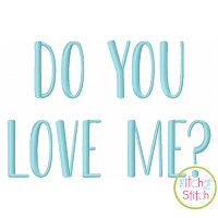 Do You Love Me Embroidery Font