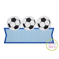 Soccer Ball Trio Banner Applique Design
