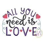All You Need Is Love Embroidery