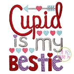 Cupid Is My Bestie Embroidery