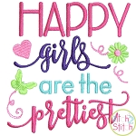 Happy Girls Are the Prettiest Embroidery