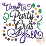 Time to Party Gras Y'all Embroidery