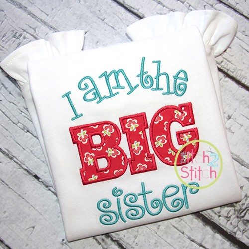 I am the BIG sister Applique