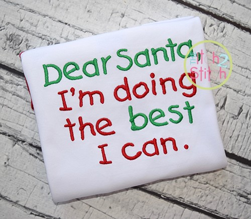 Dear Santa, I'm Doing The Best I Can