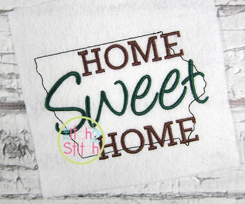 Home Sweet Home Iowa Embroidery
