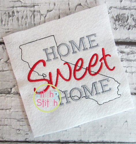 Home Sweet Home California Embroidery