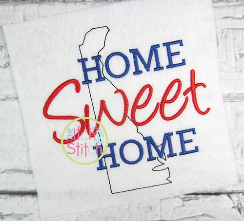 Home Sweet Home Delaware Embroidery