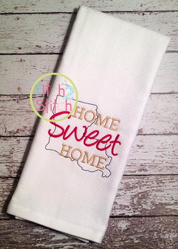 Home Sweet Home Louisiana Embroidery
