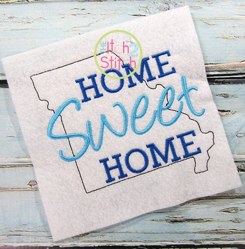 Home Sweet Home Missouri Embroidery