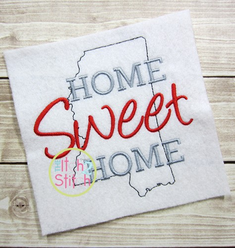 Home Sweet Home Mississippi Embroidery