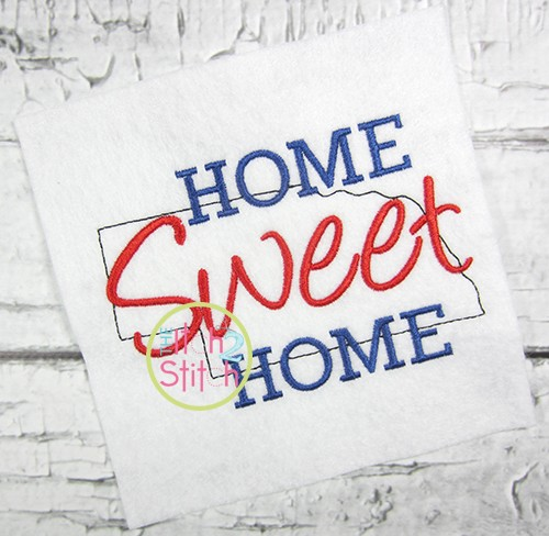 Home Sweet Home Nebraska Embroidery
