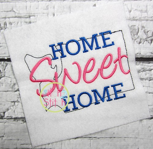 Home Sweet Home Washington Embroidery
