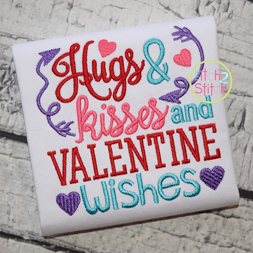 Hugs, Kisses, and Valentine Wishes Embroidery