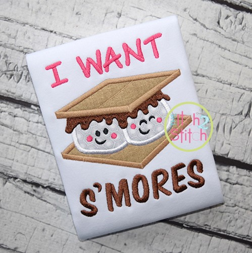 I Want S'mores Applique
