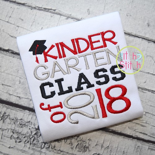 Kindergarten Class of 2018 Embroidery