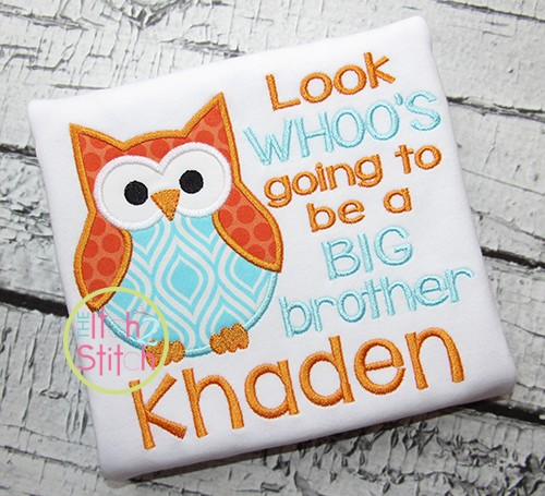 Look Whoo's Going to be a BIG Brother Owl Applique