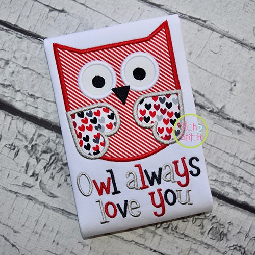 Owl Always Love You Applique